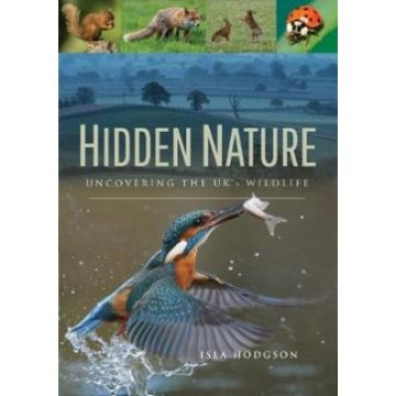 Hidden Nature Book: Uncovering the UK's Wildlife