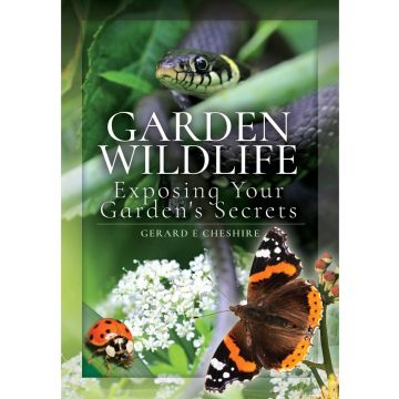 Garden Wildlife Exposing Your Garden's Secrets Book