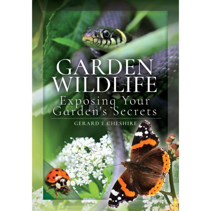 Garden Wildlife Exposing Your Garden's Secrets Book