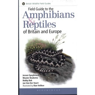 Field guide to the Amphibians and Reptiles of Britain and Europe 1st ed.